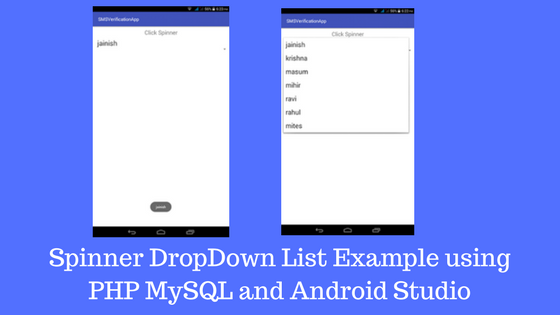 Spinner DropDown List Example using PHP MySQL and Android
