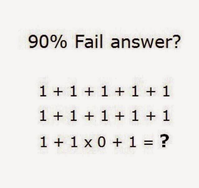 90% Fail Answer? 1 + 1 +1 + 1 + 11 + 1