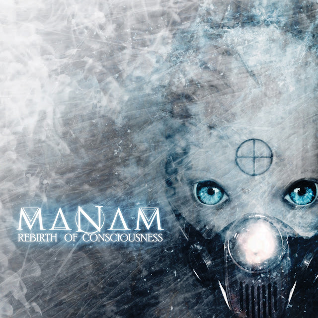Track By Tracks: MANAM - Rebirth Of Consciousness (2018)