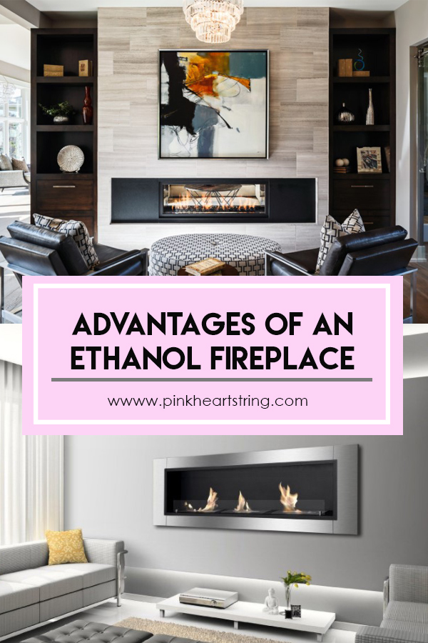 Advantages Of An Ethanol Fireplace