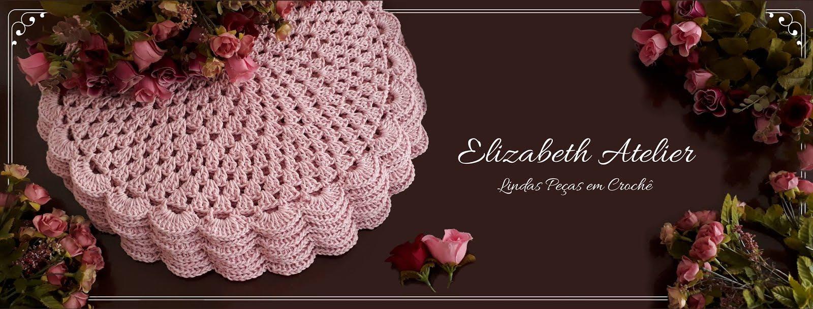 b0762fd35 Elizabeth Atelier Crochê