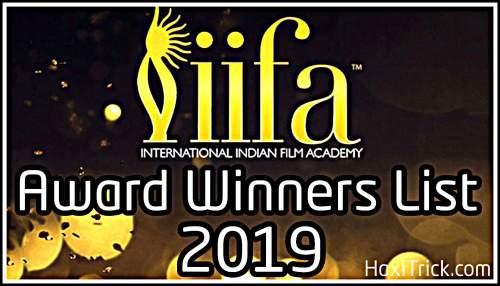 Iifa award 2019 winners List in Hindi Best Actor, Actress Singer Film Director