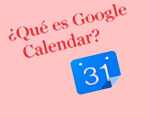 que es google calendar y para que sirve