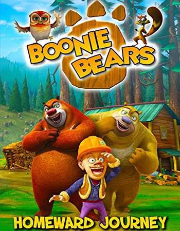 Poster Of Boonie Bears: Homeward Journey 2013 In Hindi Bluray 720P Free Download