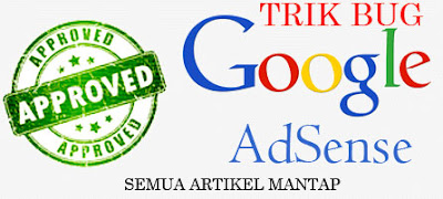 Trik Bug Adsense Disaprove Terbaru April 2016
