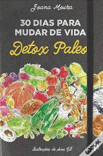 http://www.wook.pt/ficha/30-dias-para-mudar-de-vida-detox-paleo/a/id/17817714/?a_aid=4f00b2f07b942