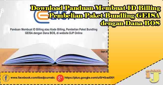 Download Panduan Membuat ID Billing, Pembelian Paket Bundling GEISA dengan Dana BOS