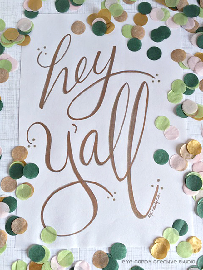word art, hand lettered, hey y'all gold letters, framed art, confetti