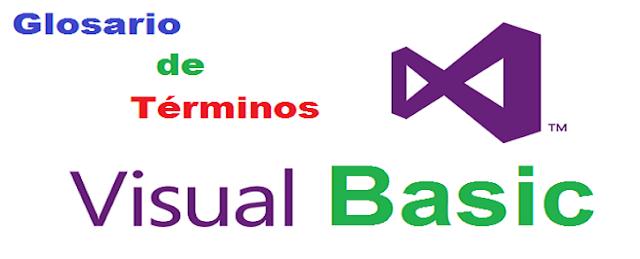 Glosario de Términos Visual Basic