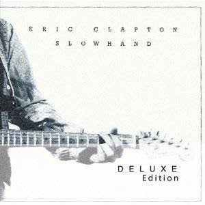 Eric Clapton – Slowhand (Deluxe Edition)