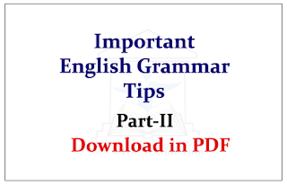 Important English Grammar Tips Part-II -Download in PDF