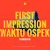 FIRST IMPRESSION WAKTU OSPEK DI KAMPUS