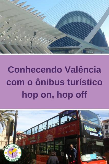 Explorando Valência (Espanha) com o ônibus turístico hop on/hop off
