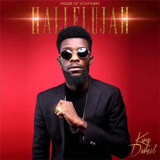 Music: Hallelujah - King Dareal
