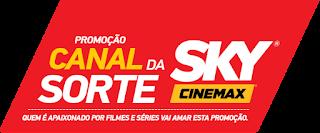 Promoção Canal Da Sorte Sky Cinemax