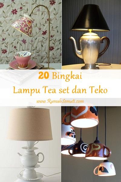 20 Bingkai Lampu dari Tea set dan Teko