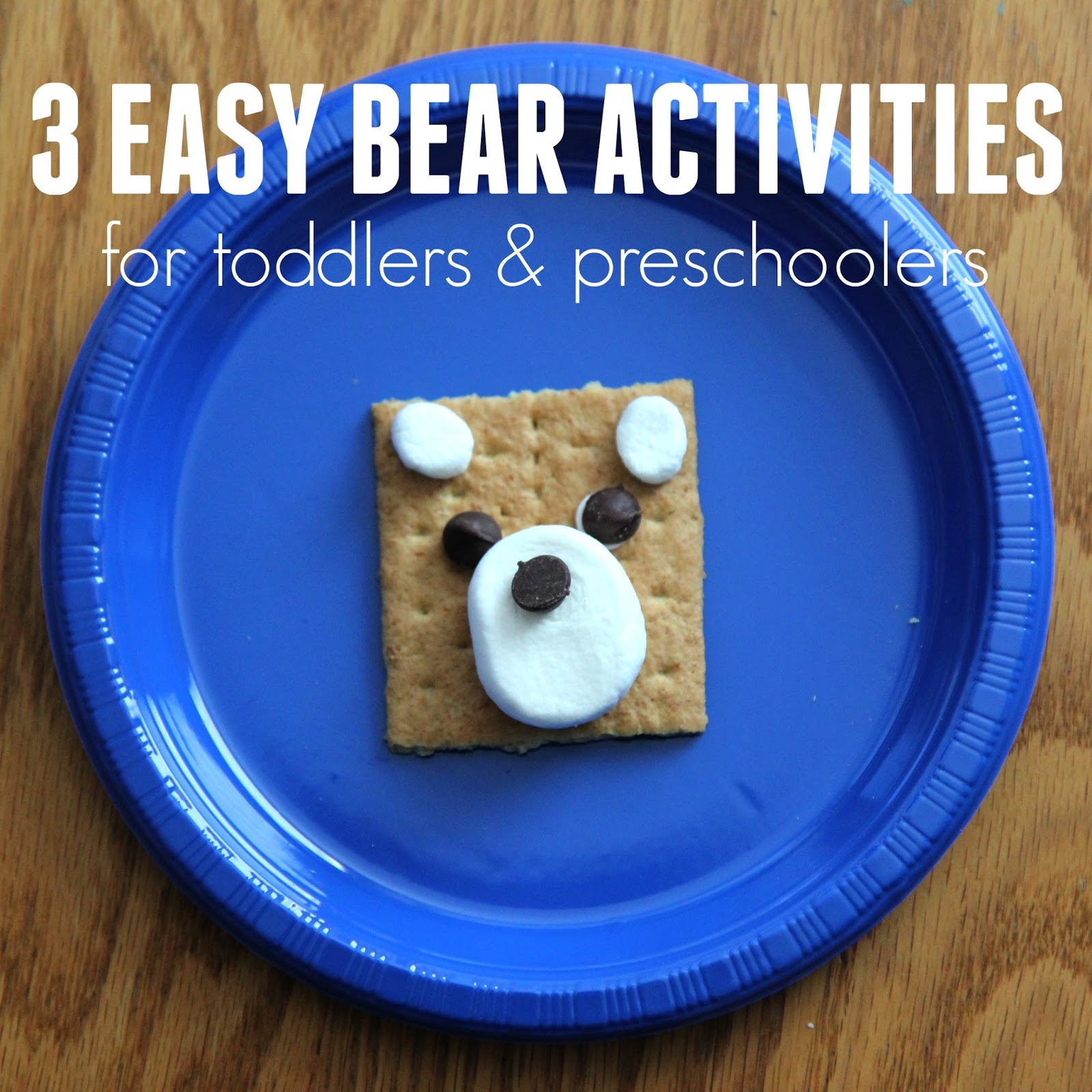 Toddler Approved Three Easy Bear Themed Activities For Toddlers And Preschoolers