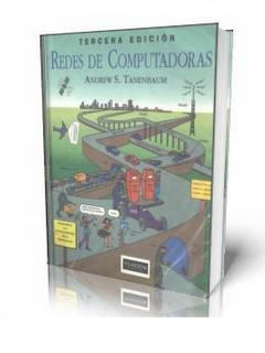 Redes de computadoras, 3ra Edición – Andrew S.Tanenbaum