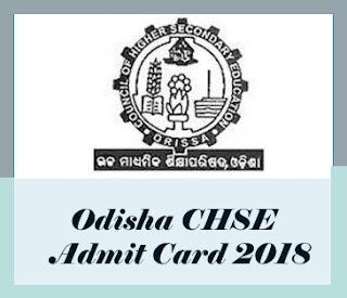 Odisha CHSE Admit card 2018, Odisha CHSE Admit card 2018 Download,  Odisha CHSE +2 Hall ticket 2018