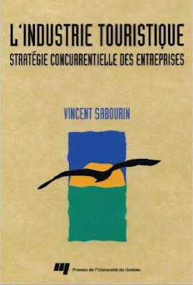 Télécharger Livre Gratuit L'industrie touristique - Strategie concurrentielle des entreprises pdf
