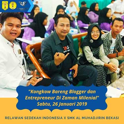 Kongkow Bareng Blogger Bersama Siswa SMK Al Muhadjirin Bekasi