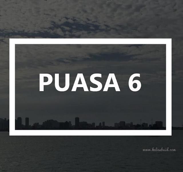 PUASA 6 DI BULAN SYAWAL !