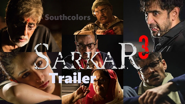Sarkar 3 Movie official Trailer