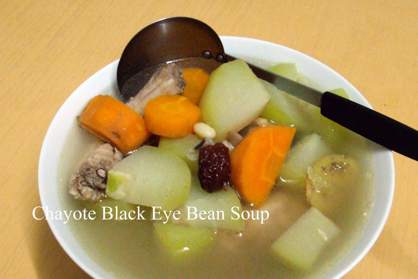 YUMMY BAKES: Chayote Black Eye Beans Soup
