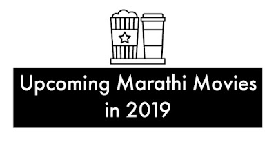 Upcoming Marathi Movies in 2019
