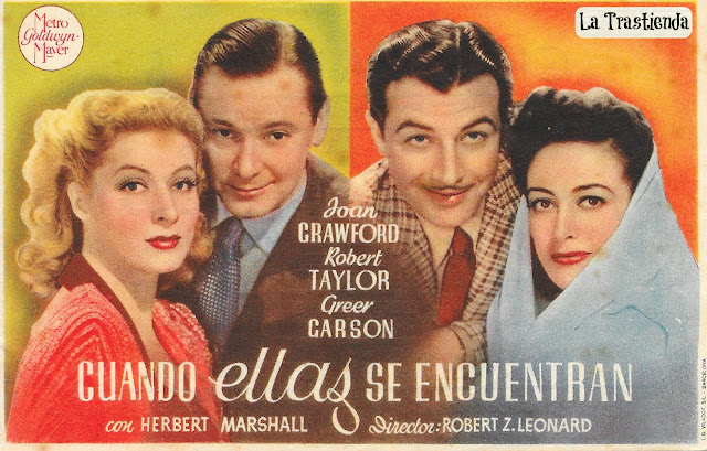 Programa de Cine - Cuando Ellas se Encuentran - Joan Crawford - Robert Taylor - Greer Garson