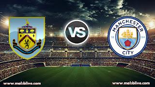 مشاهدة مباراة مانشستر سيتي وبيرنلي Manchester city Vs Burnley fc بث مباشر بتاريخ 06-01-2018 كأس الإتحاد الإنجليزي