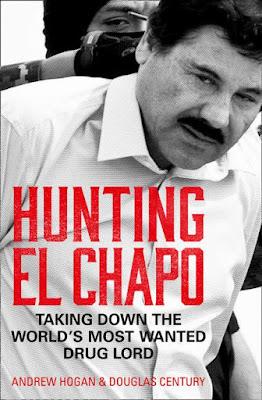 Hunting el Chapo by Andrew Hogan pdf book download