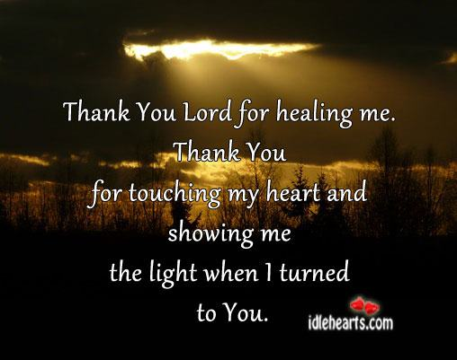 Thank You Lord For Healing Me
