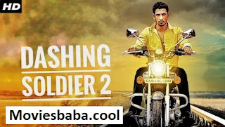 Dashing soldier 2 (2019) Full Movie Hindi Dubbed HDRip 480p