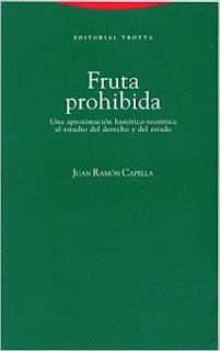 """""""Fruta prohibida"""" - Juan Ramón Capella"""