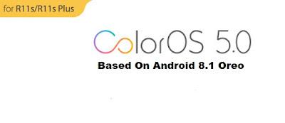 Cara Instal Android 8.1 Oreo Update ColourOS 5.0 Untuk Oppo R11, R11s, R11 Plus, dan R11s Plus