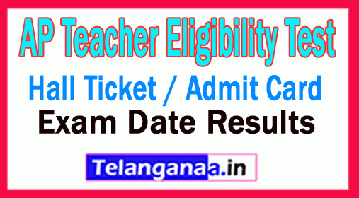 AP TET Hall Ticket / Admit Card  Download AP TET Call Letter Exam Date