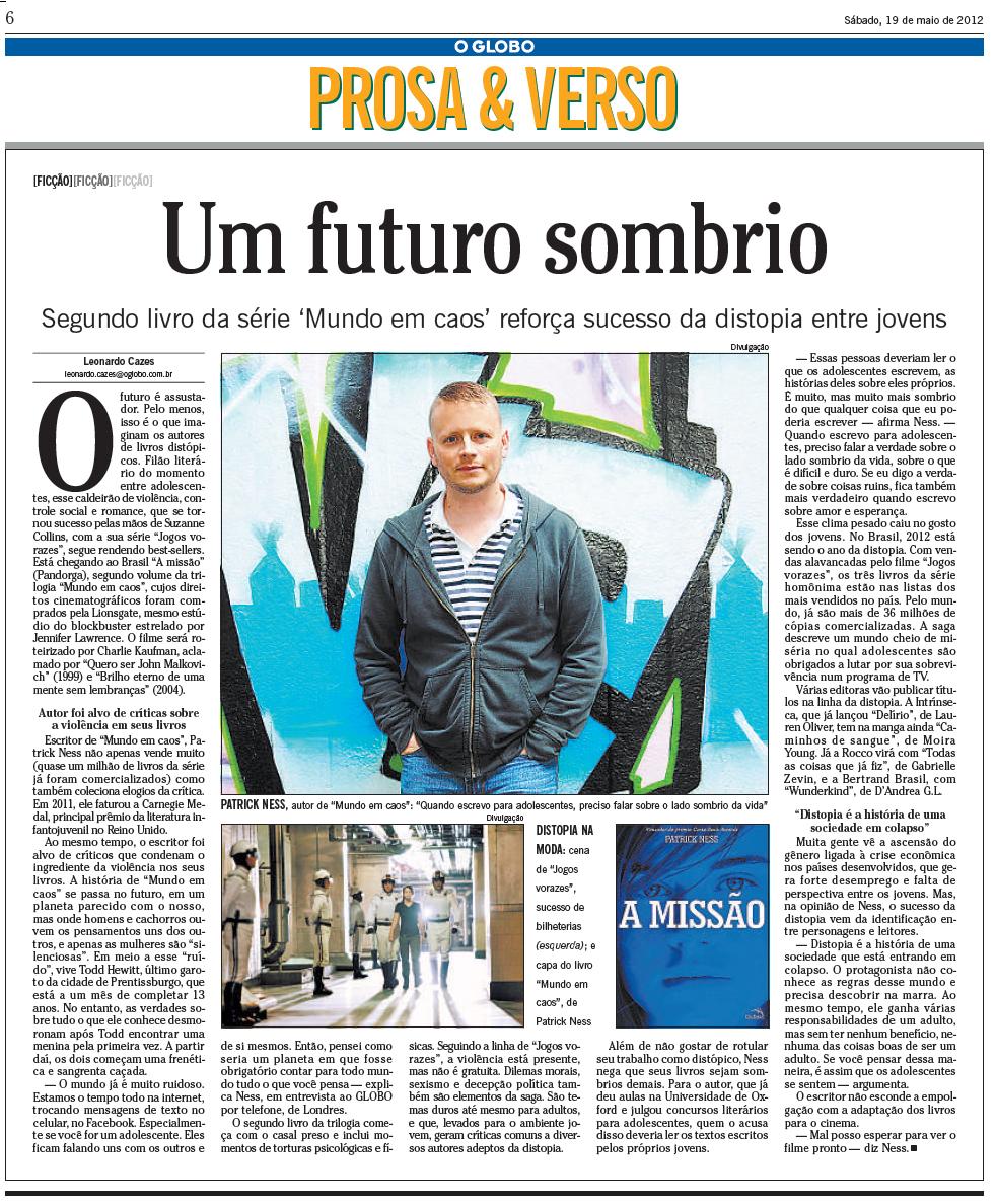 43fd4d1e95 Blog da Editora Pandorga  Na Mídia  Patrick Ness no Jornal O Globo