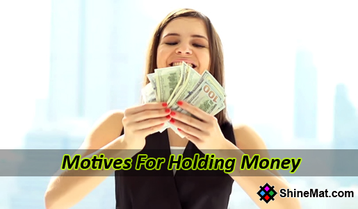 reason for holding cash