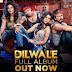 Dilwale Songs.pk | Dilwale movie songs | Dilwale songs pk mp3 free download