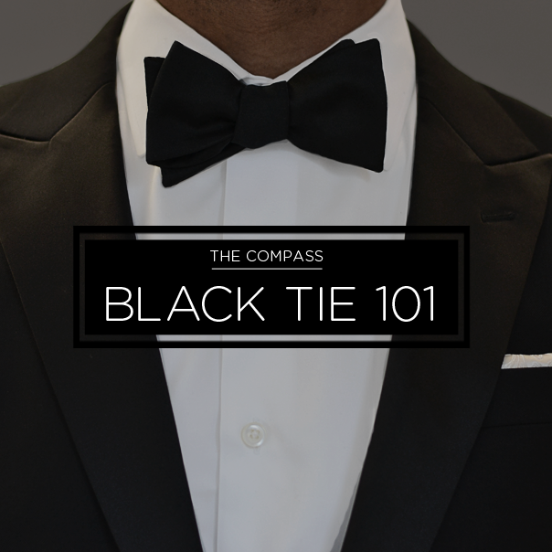 http://www.blacklapel.com/thecompass/black-tie-101-how-to-look-great-in-a-tuxedo/
