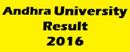 Andhra University AU Degree Results 2016 BA/B.Com/B.Sc