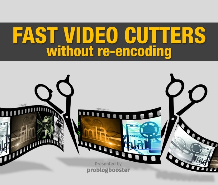 Top 5 Fast Video Cutters Without Re-Encoding - Splitter, Trimmer, Editor