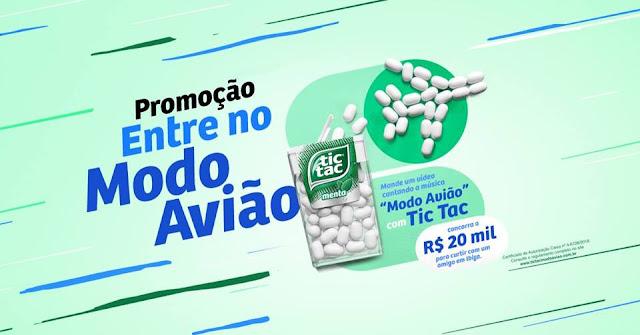 """""""Promoção Tic Tac Modo Avião"""""""