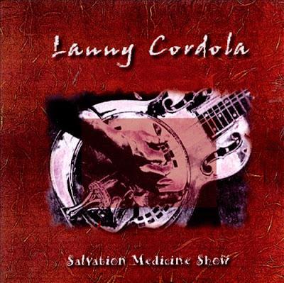 Resultado de imagem para LANNY CORDOLA Salvation Medicine Show (1998)