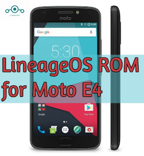 lineageos 14 rom for moto e4 mediatek