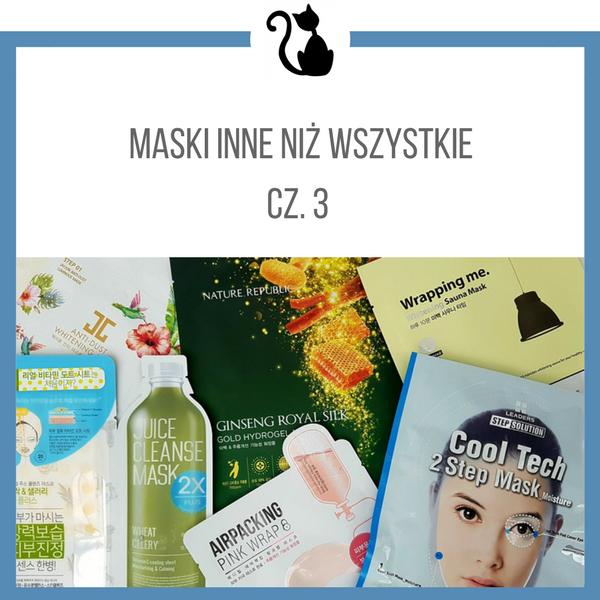 Maski w płachcie inne niż wszystkie, cz. 3