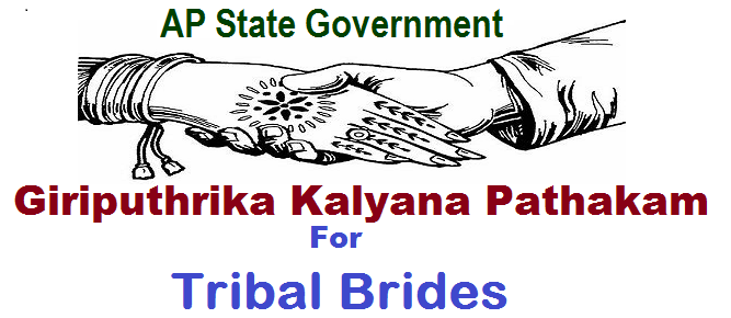 GO.12 AP Giriputhrika Kalyana Pathakam for Tribal Brides, AP Giriputhrika Kalyana Scheme for Unmarried Tribal Girls,  Giriputhrika Kalyana Pathakam for extending financial assistance of Rs.50,000/-  to tribal girls.World Adivasi  Day, Eligibility Criteria,Income Criteria,Procedure for application and processing, Important Certificates