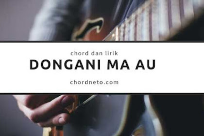 Chord Dongani Ma Au - Trio Elexis