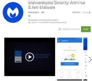 Ulasan Secara Lengkap tentang Malwarebytes Security : Antivirus & Anti Malware